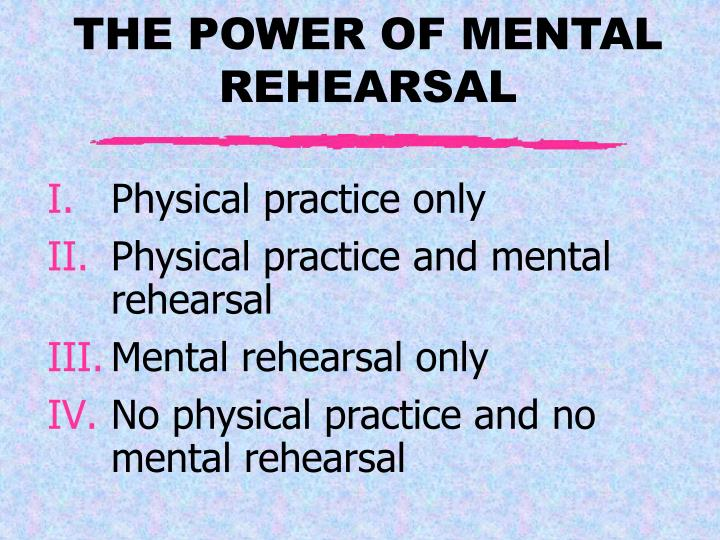 Physical practice only
