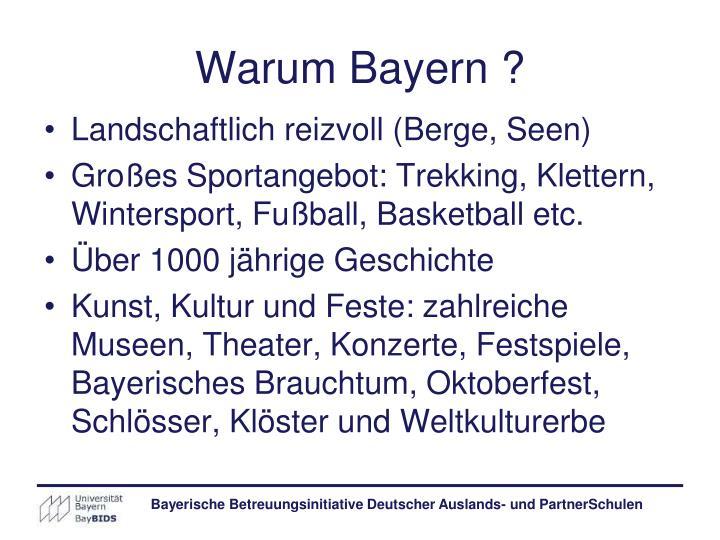 Warum Bayern ?