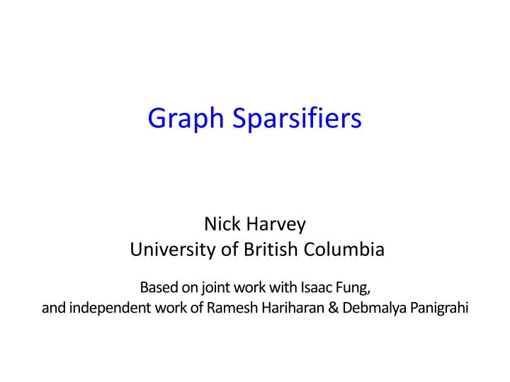 Graph sparsifiers