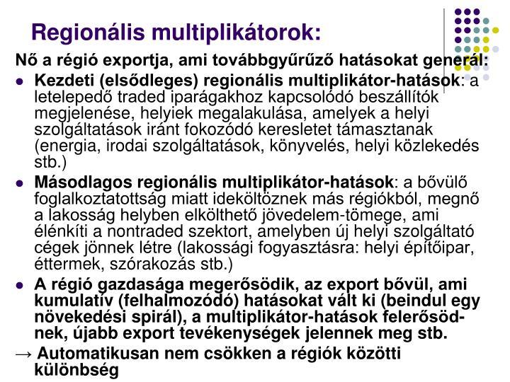 Regionális multiplikátorok: