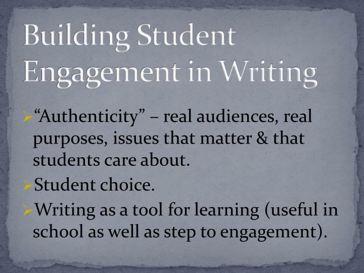 Building Student Engagement in Writing