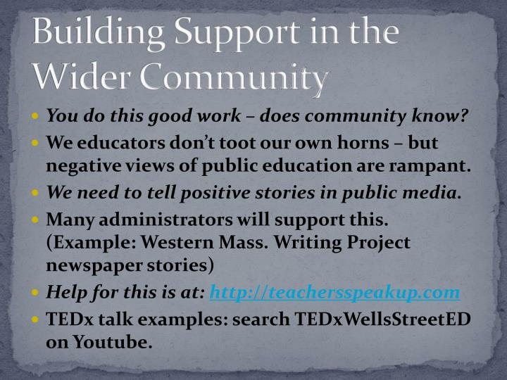 Building Support in the Wider Community