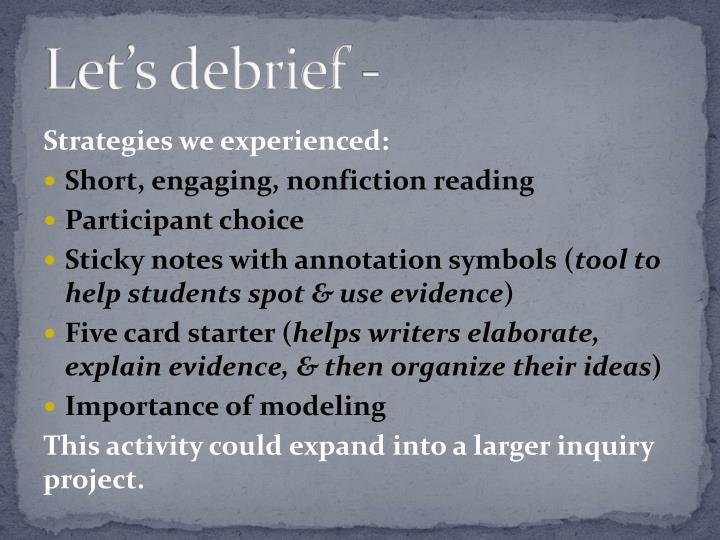 Let's debrief -