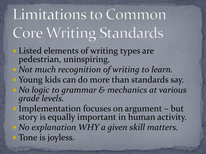 Limitations to Common Core Writing Standards