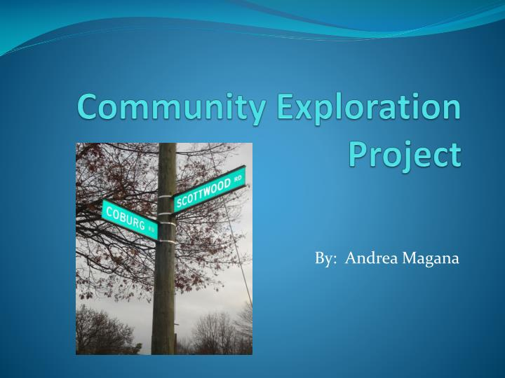 Community exploration project