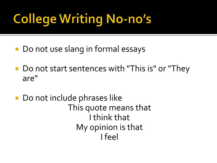 College Writing No-no's