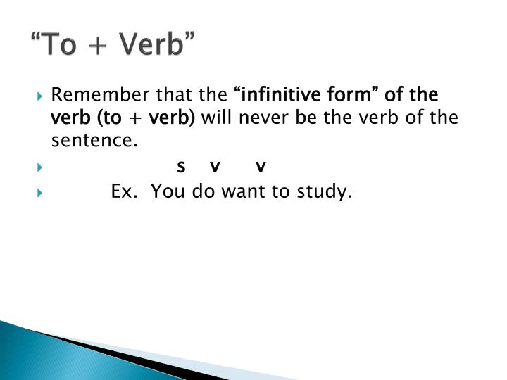 """To + Verb"""