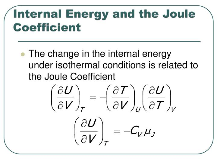 Internal Energy and the Joule Coefficient