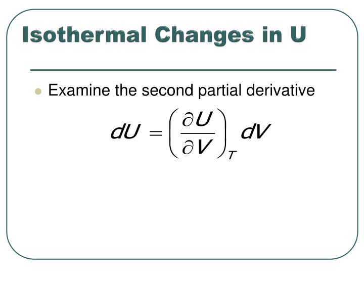 Isothermal Changes in