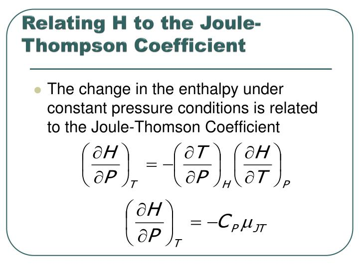 Relating H to the Joule-Thompson Coefficient