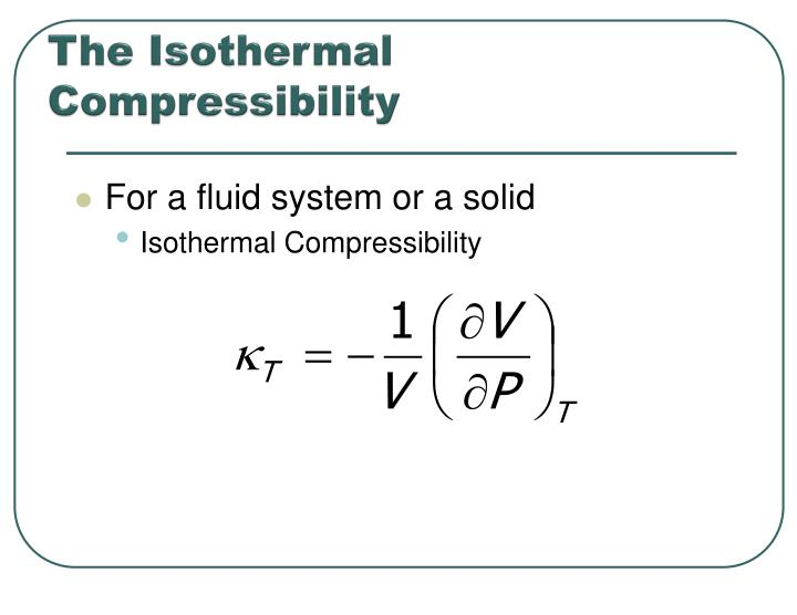 The isothermal compressibility
