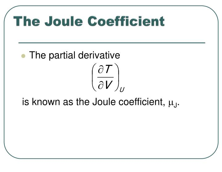 The Joule Coefficient