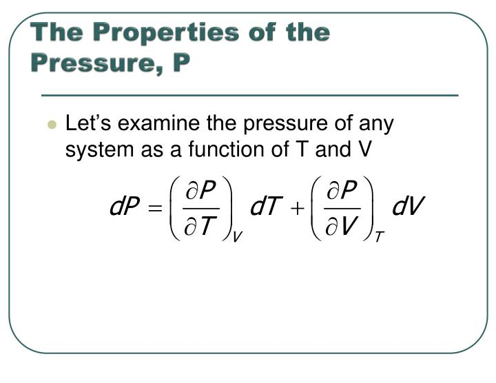 The properties of the pressure p