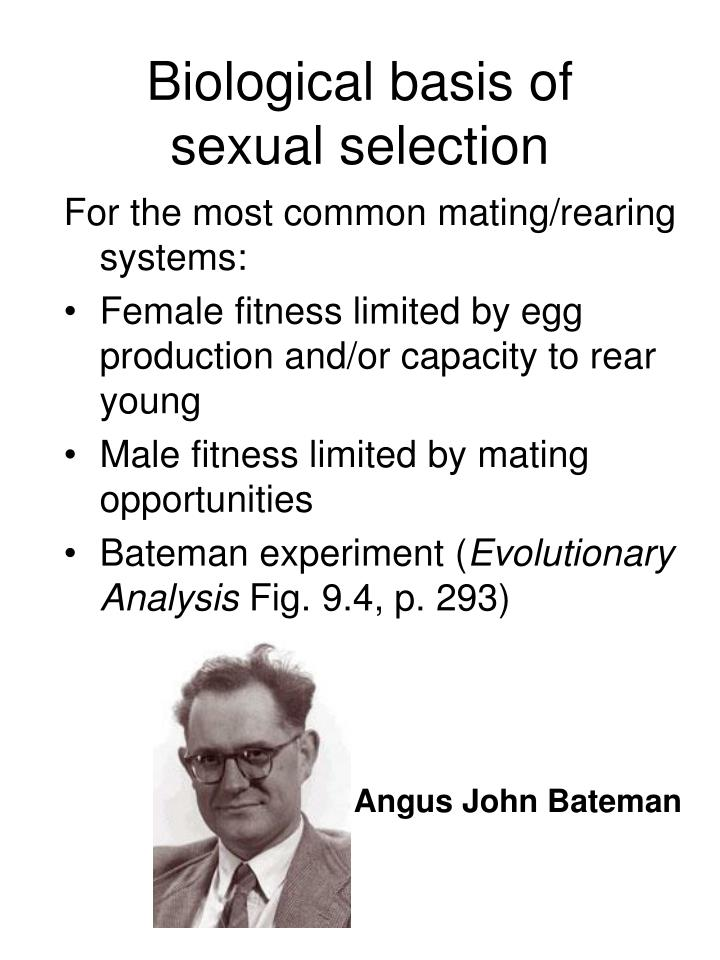Biological basis of sexual selection