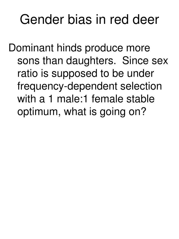 Gender bias in red deer