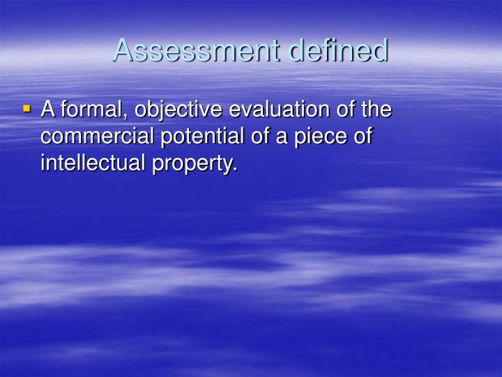 Assessment defined
