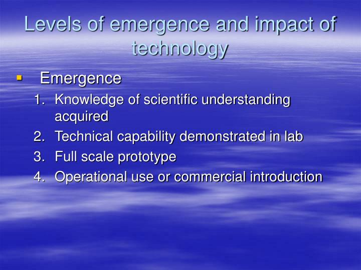Levels of emergence and impact of technology