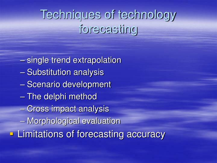 Techniques of technology forecasting