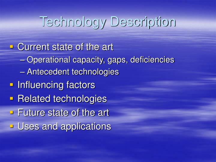 Technology Description