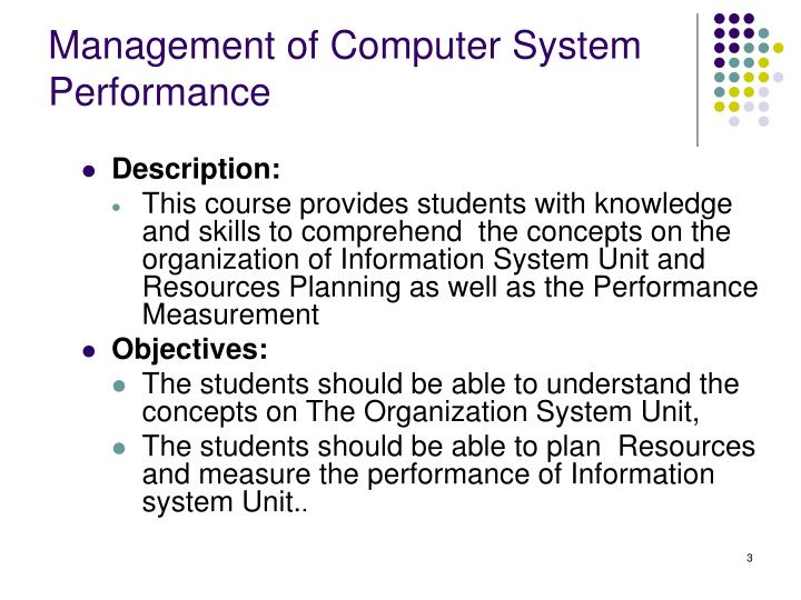 Management of Computer System Performance