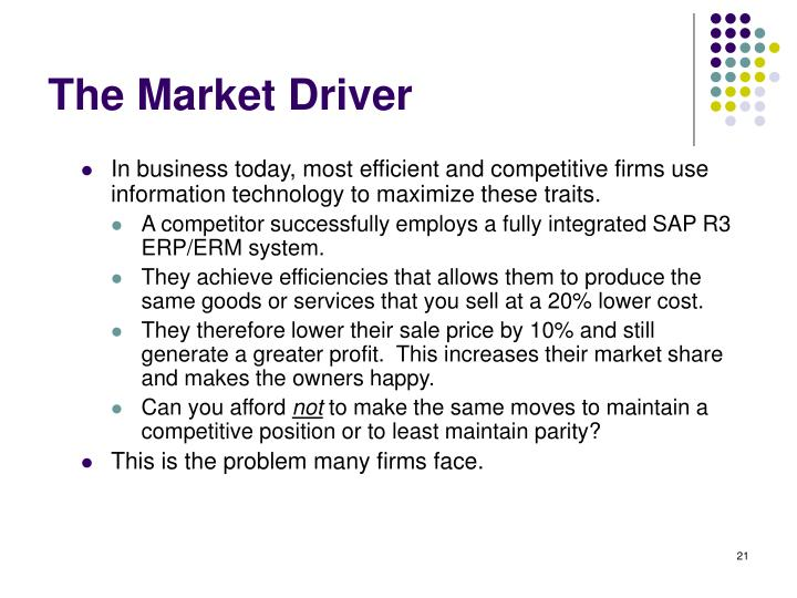 The Market Driver