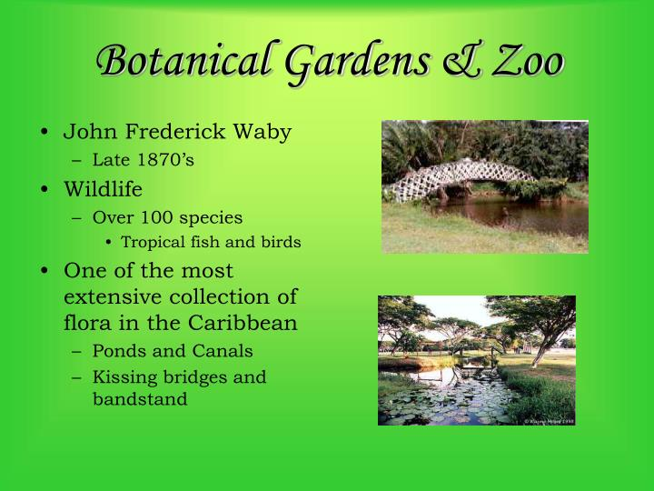 Botanical Gardens & Zoo