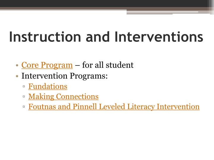 Instruction and Interventions