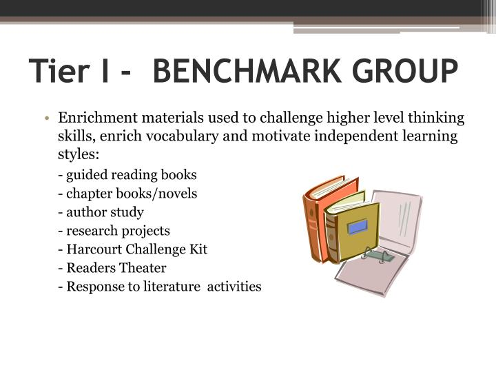 Tier I -  BENCHMARK GROUP