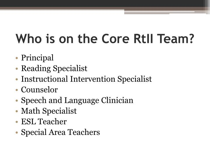 Who is on the Core RtII Team?