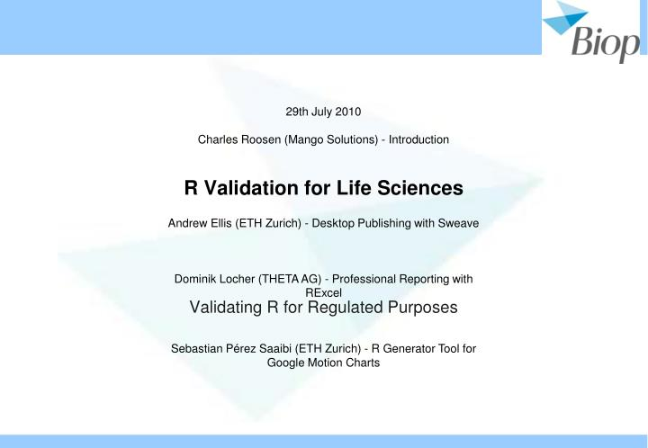 R validation for life sciences
