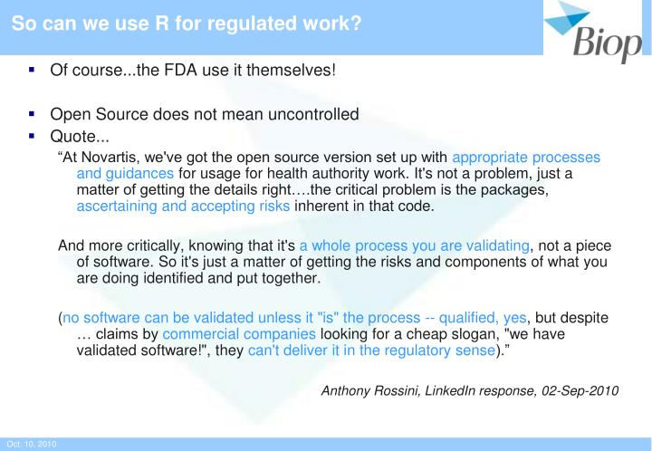 So can we use R for regulated work?
