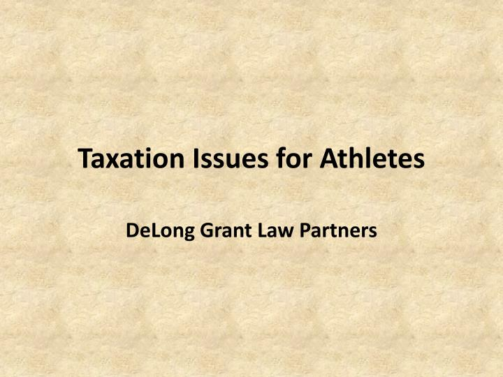 taxation issues Taxation is a term for the act of levying or imposing a tax by a taxing authority.