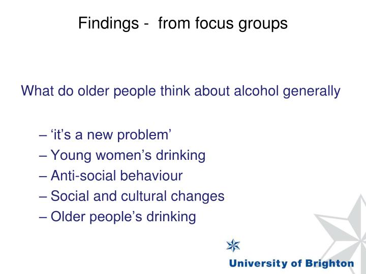Findings -  from focus groups