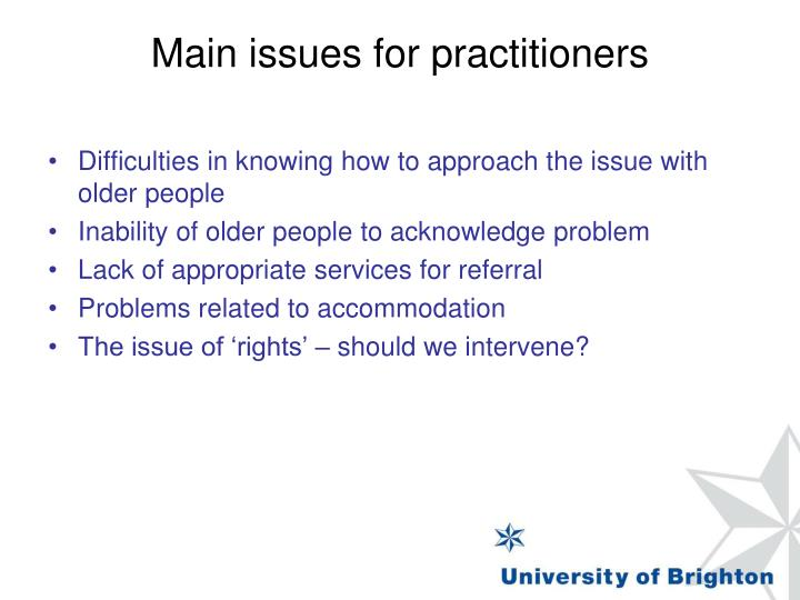 Main issues for practitioners
