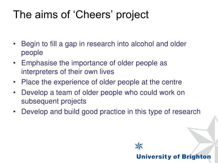The aims of 'Cheers' project