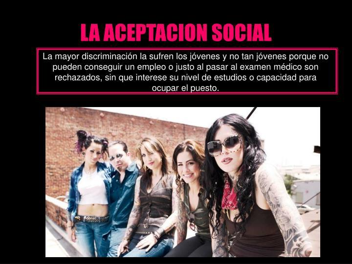 LA ACEPTACION SOCIAL