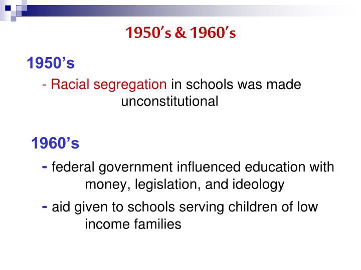 1950's & 1960's