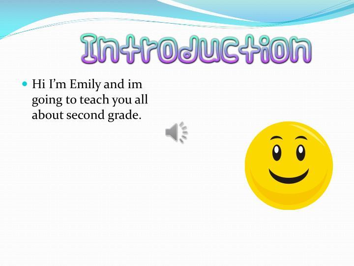 Hi I'm Emily and