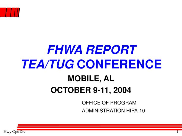 Fhwa report tea tug conference