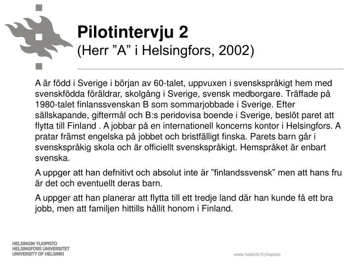 Pilotintervju 2