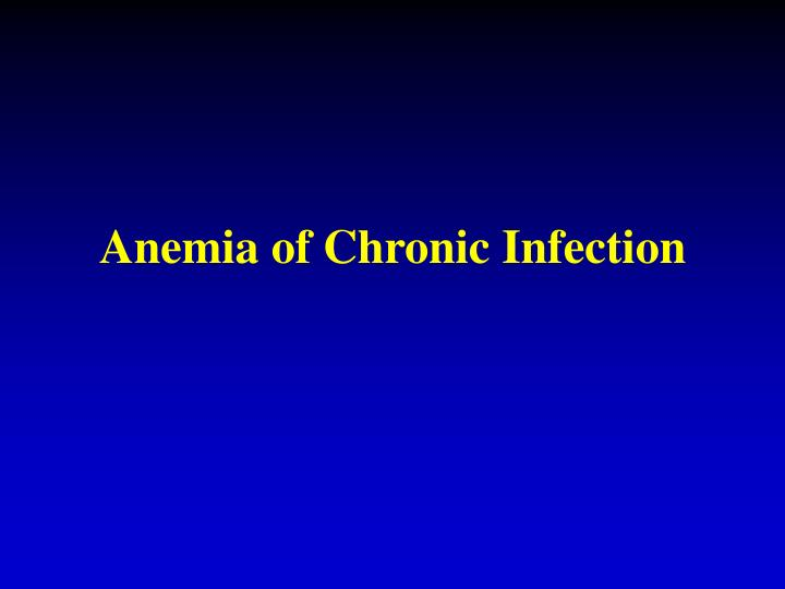 Anemia of Chronic Infection