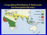 geographical distribution of thalassemia and hemoglobin disorders