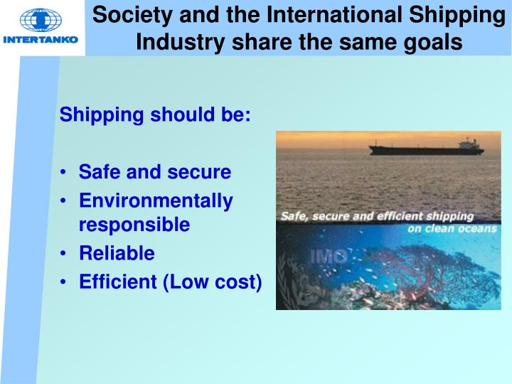 Society and the International Shipping Industry share the same goals