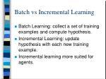 batch vs incremental learning