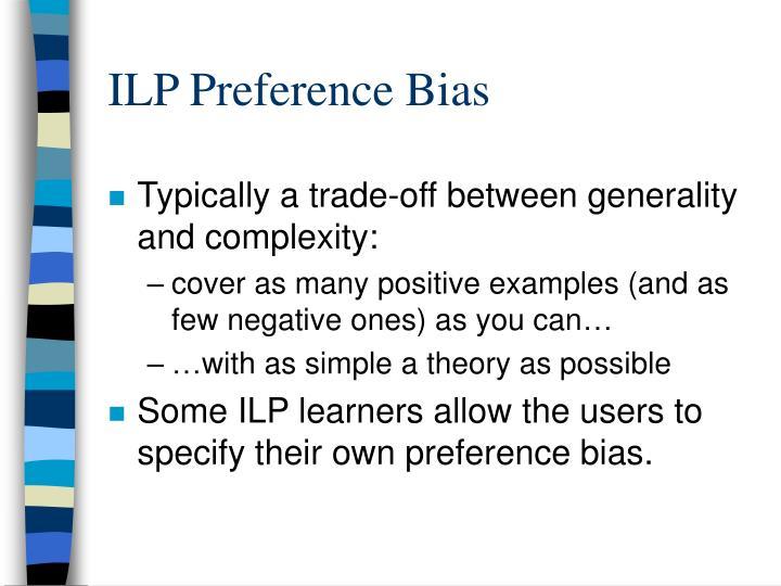 ILP Preference Bias