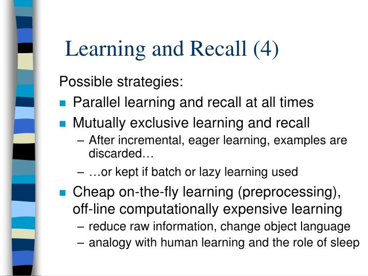 Learning and Recall