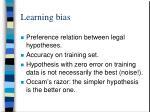 learning bias