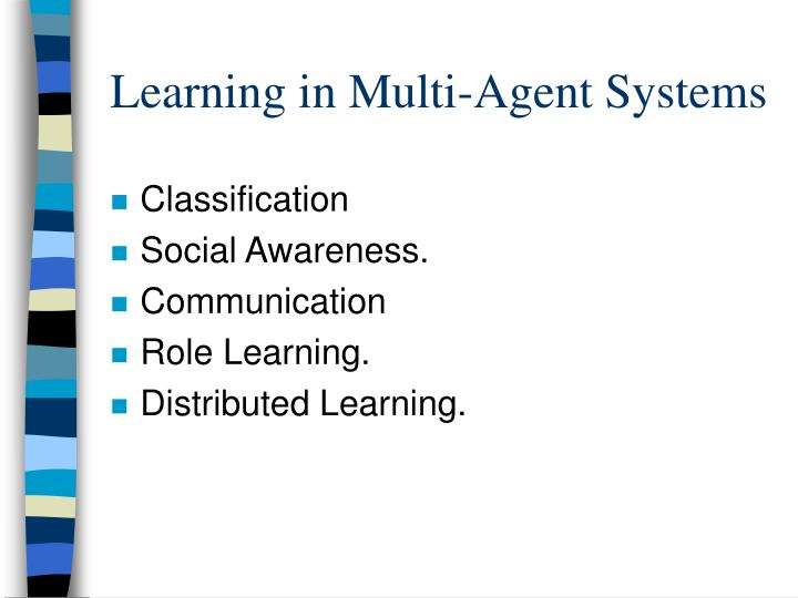 Learning in Multi-Agent Systems