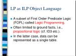 lp as ilp object language