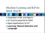 machine learning and ilp for mas part ii4